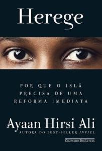 HEREGE - Ayaan Hirsi Ali - Companhia das Letras